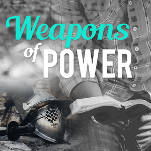 """Bible, helmet and sword with title """"Weapons of Power"""""""